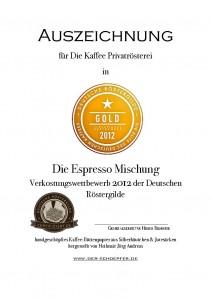 Goldmedaille für Die Espressomischung