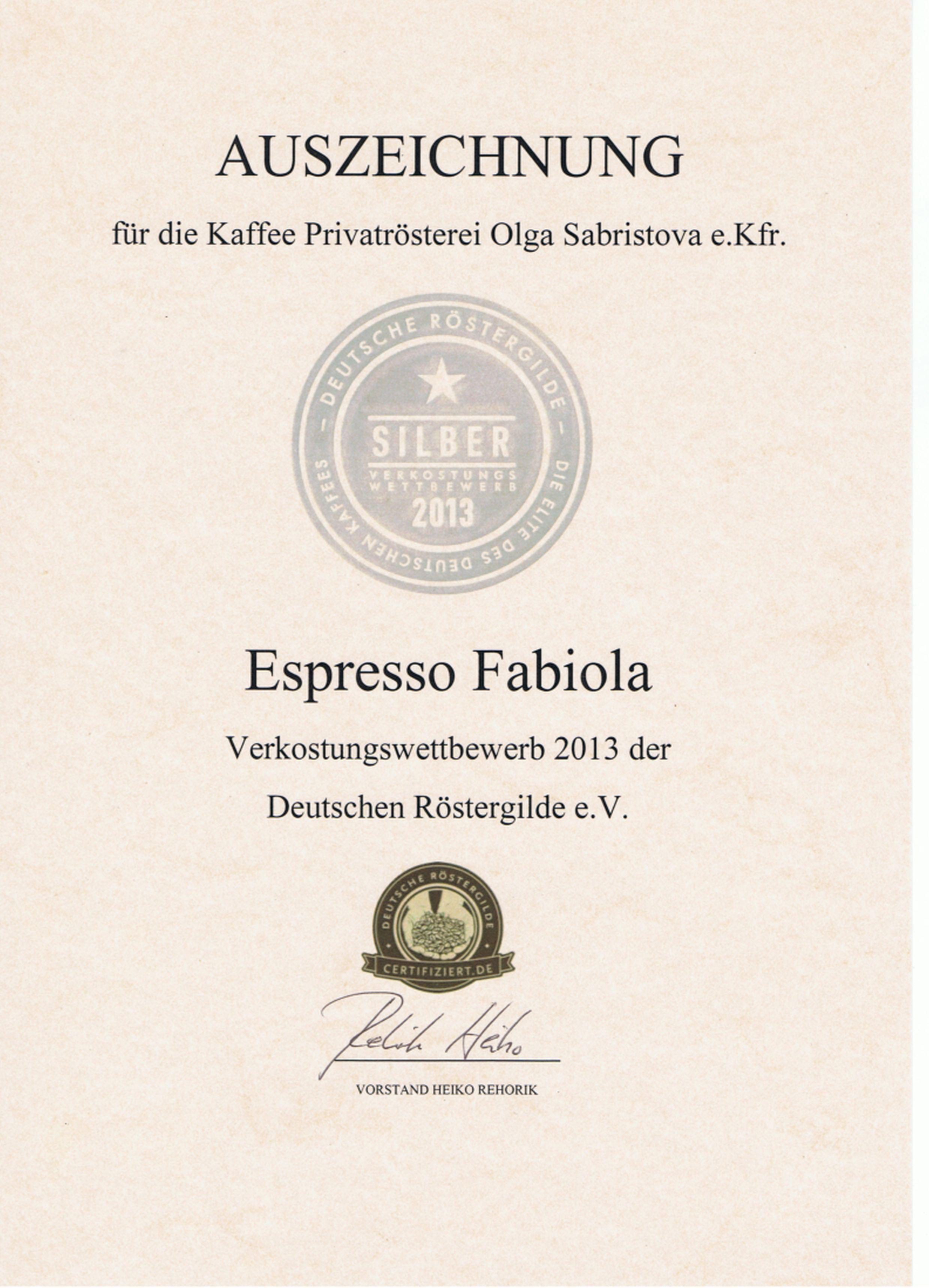 Silbermedaille für Espresso Fabiola beim Verkostungswettbewerb 2013